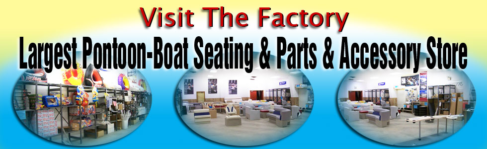 Come visit the EverythingPontoon.com factory and the largest pontoon seating and accessories showroom in the country.